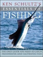 Schultz, Ken Ken Schultz`s Essentials of Fishing