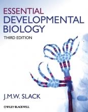 Jonathan M. W. Slack Essential Developmental Biology