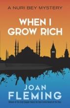 Fleming, Joan When I Grow Rich