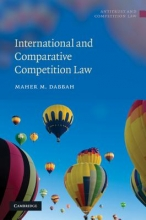 Dabbah, Maher M. International and Comparative Competition Law