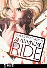Patterson, James Maximum Ride, Volume 1