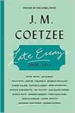 Coetzee, J. M. Late Essays