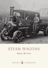 Derek A. Rayner Steam Wagons