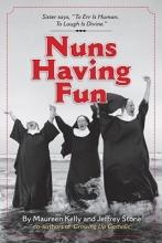 Maureen Kelly,   Jeffrey Stone Nuns Having Fun