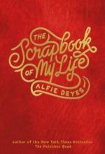 Deyes, Alfie The Scrapbook of My Life