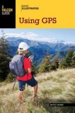 Grubbs, Bruce Basic Illustrated Using GPS