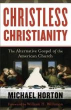 Michael Horton Christless Christianity