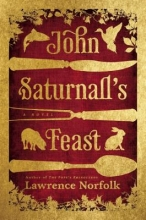 Norfolk, Lawrence John Saturnall`s Feast