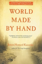 Kunstler, James Howard World Made by Hand