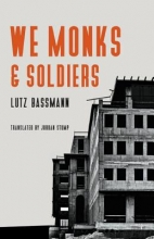 Bassmann, Lutz We Monks & Soldiers