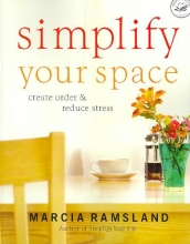 Ramsland, Marcia Simplify Your Space