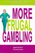 Jean Scott,   Angela Sparks More Frugal Gambling