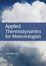 Sam Miller Applied Thermodynamics for Meteorologists