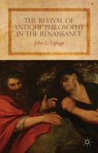 Lepage, John L. The Revival of Antique Philosophy in the Renaissance
