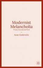 Enderwitz, Anne Modernist Melancholia