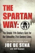 Joe De Sena The Spartan Way