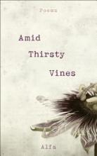 Alfa Amid Thirsty Vines