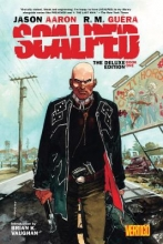 Aaron, Jason Scalped Deluxe Edition Book One