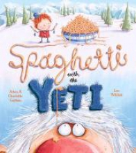 Guillain, Charlotte Spaghetti With the Yeti