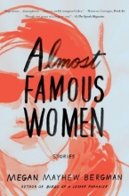 Bergman, Megan Mayhew Almost Famous Women