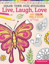 Peg Couch,   Thaneeya McArdle Color Your Own Stickers Live, Laugh, Love