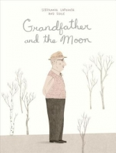 Lapointe, Stephanie Grandfather and the Moon