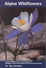 Strickler, Dee Alpine Wildflowers
