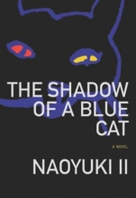 II, Naoyuki Shadow of a Blue Cat