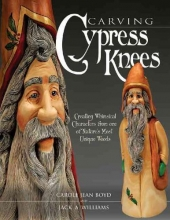 Williams, Jack A. Carving Cypress Knees