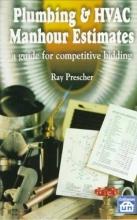 Prescher, Ray E. Plumbing & HVAC Manhour Estimates