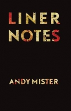 Mister, Andy Liner Notes