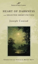 Conrad, Joseph,   Matin, A. Michael,   Stade, George Heart of Darkness and Selected Short Fiction