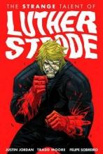Jordan, Justin The Strange Talent of Luther Strode