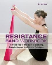 Karl Knopf Resistance Band Workbook