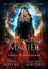 Sarah Noffke & Michael Anderle , De uitdagende magiër