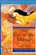 Badr, Liana The Eye of the Mirror