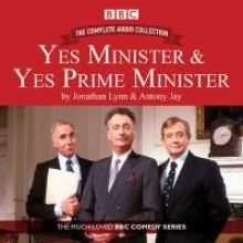Jay, Antony Yes Minister & Yes Prime Minister - The Complete Audio Collection