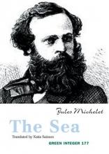 Michellet, Jules The Sea