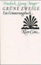 Jünger, Friedrich Georg Grne Zweige