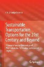 Thomas, C. E. Sustainable Transportation Options for the 21st Century and Beyond