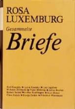 Luxemburg, Rosa Gesammelte Briefe, Bd. 2
