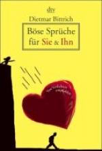 Bittrich, Dietmar Bse Sprche fr Sie und Ihn