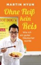 Hyun, Martin Ohne Flei kein Reis