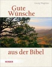 Magirius, Georg Gute Wünsche aus der Bibel