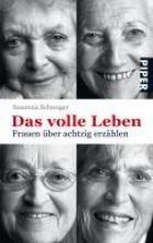 Schwager, Susanna Das volle Leben