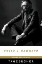 Raddatz, Fritz J. Tagebücher 1982-2001