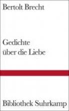 Brecht, Bertolt Gedichte über die Liebe