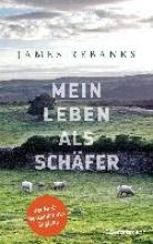 Rebanks, James Mein Leben als Schäfer