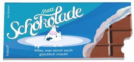 Simmerl, Jan Statt Schokolade: Alles, was sonst noch glücklich macht