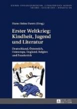 Erster Weltkrieg: Kindheit, Jugend und Literatur